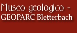 Museo geologico - Geoparc Bletterbach